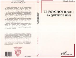 Couverture LE PSYCHOTIQUE: SA QUETE DE SENS
