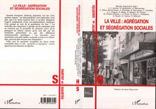 Couverture La ville : agrégation et ségrégation sociales