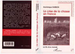 Couverture La crise de la chasse en France