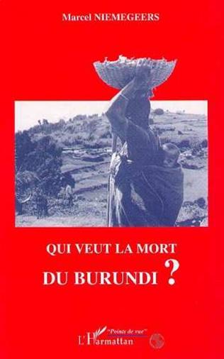Couverture Qui veut la mort du Burundi?