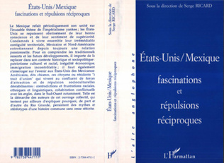 Couverture Etats-Unis / Mexique, fascination et répulsions réciproques