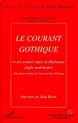 Couverture Le courant gothique et ses avatars dans la littérature anglo-américaine
