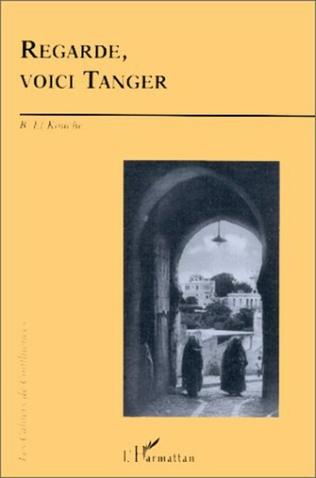 Couverture Regarde, voici Tanger