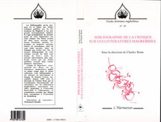 Couverture Bibliographie de la critique sur les littératures maghrébines