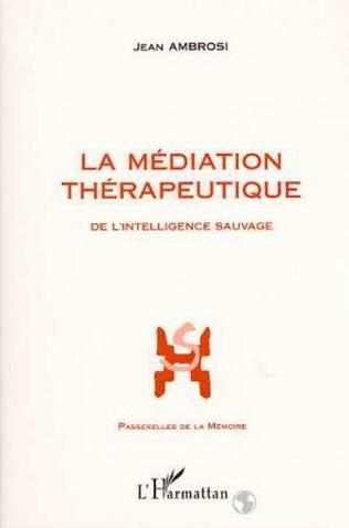 Couverture La médiation thérapeutique