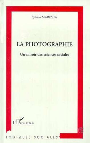 Couverture La photographie, un miroir des sciences sociales