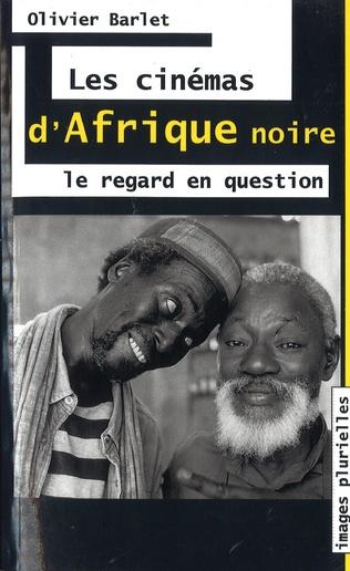 Couverture Les cinémas d'Afrique Noire