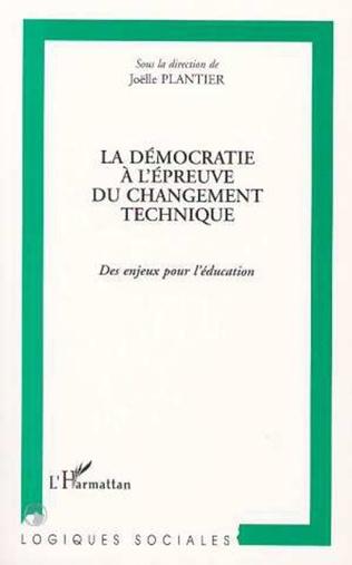 Couverture La démocratie à l'épreuve du changement technique