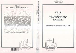 Couverture Villes et transactions sociales (Hommage au professeur Jean Remy)