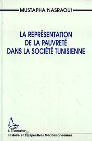 Couverture La représentation de la pauvreté dans la société tunisienne