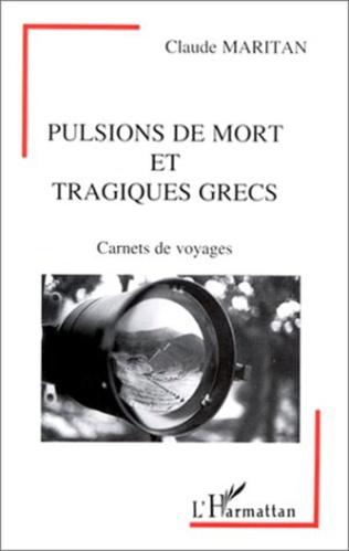 Couverture Pulsions de mort et tragiques grecs