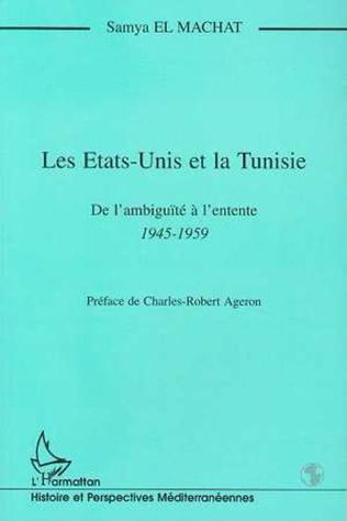 Couverture Les Etats-Unis et la Tunisie