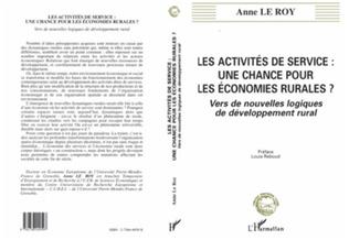 Couverture LES ACTIVITES DE SERVICE : UNE CHANCE POUR LES ECONOMIES RURALES ?
