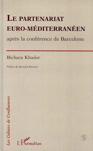 Couverture Le partenariat euro-méditerranéen après la conférence de Barcelone