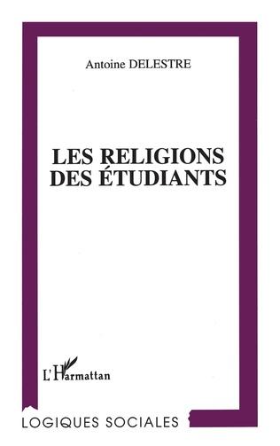 Couverture LES RELIGIONS DES ETUDIANTS