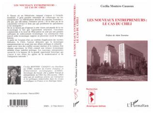 Couverture Les nouveaux entrepreneurs: le cas du Chili