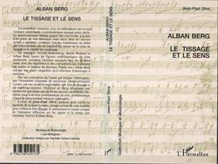 Couverture ALBAN BERG LE TISSAGE ET LE SENS