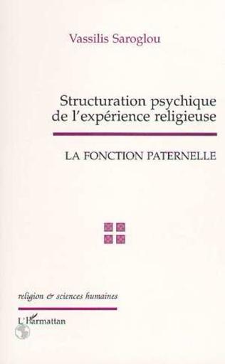 Couverture STRUCTURATION PSYCHIQUE DE L'EXPERIENCE RELIGIEUSE