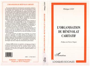 Couverture L'ORGANISATION DU BÉNÉVOLAT CARITATIF