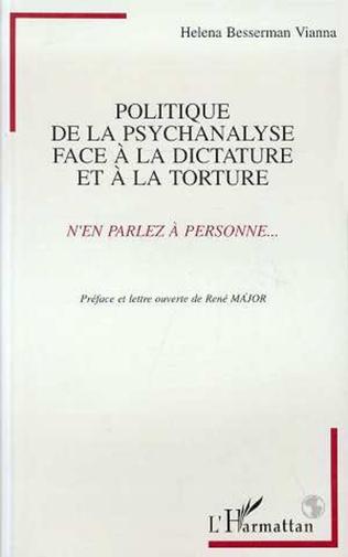 Couverture POLITIQUE DE LA PSYCHANALYSE FACE A LA DICTATURE ET A LA TORTURE