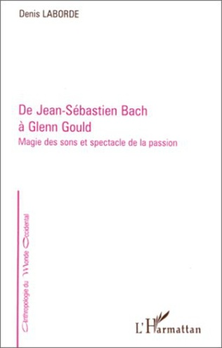 Couverture De Jean-Sébastien Bach à Glenn Gould