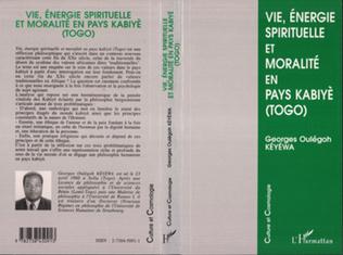 Couverture Vie, énergie spirituelle et moralité en pays kabiyè