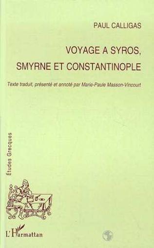 Couverture Voyage à Syros, Smyrne et Constantinople