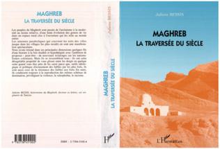 Couverture Maghreb la traversée du siècle