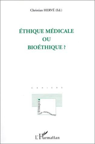Couverture Ethique médicale ou bioéthique?