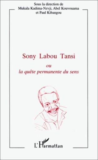 Couverture Sony Labou Tansi ou La quête permanente du sens
