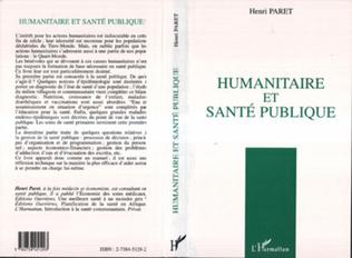 Couverture HUMANITAIRE ET SANTÉ PUBLIQUE