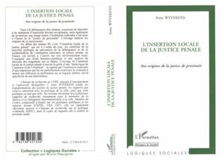 Couverture L'INSERTION LOCALE DE LA JUSTICE PÉNALE