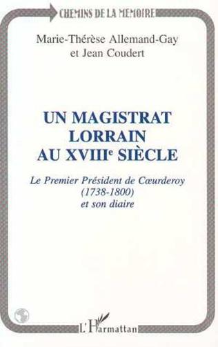 Couverture Un magistrat Lorrain au XVIIIè siècle