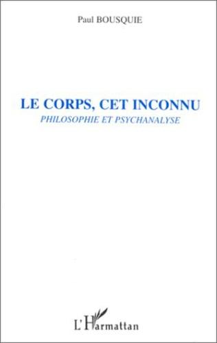 Couverture LE CORPS, CET INCONNU
