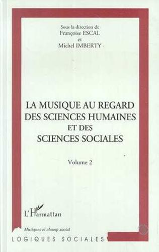Couverture La musique au regard des sciences humaines et des sciences sociales