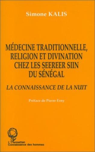 Couverture Médecine traditionnelle, religion et divination chez les Seereer Siin du Sénégal