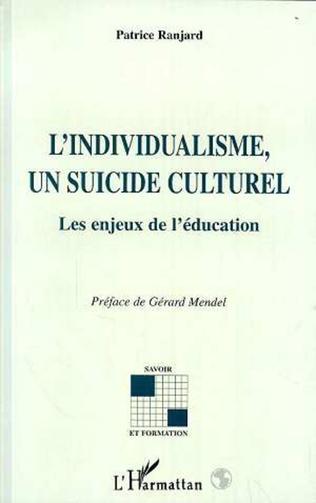 Couverture L'individualisme, un suicide culturel