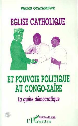 Couverture Eglise catholique et pouvoir politique au Congo-Zaire
