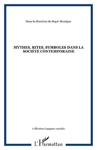 Couverture Mythes, rites, symboles dans la société contemporaine