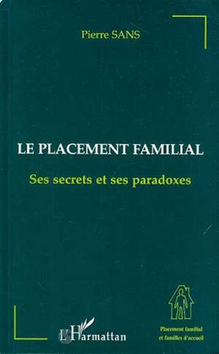 Couverture LE PLACEMENT FAMILIAL