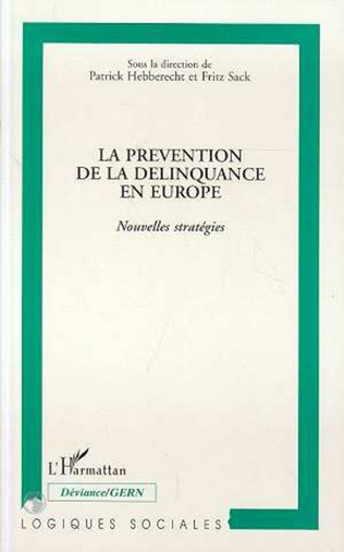 Couverture La prévention de la délinquance en Europe