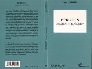 Couverture Bergson création et éducation