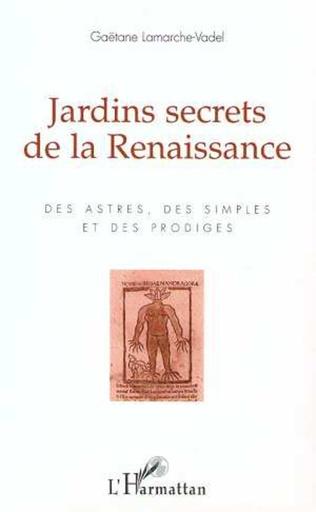 Couverture Jardins secrets de la Renaissance
