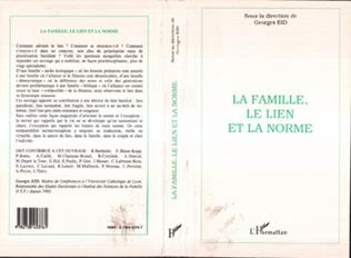Couverture LA FAMILLE, LE LIEN ET LA NORME
