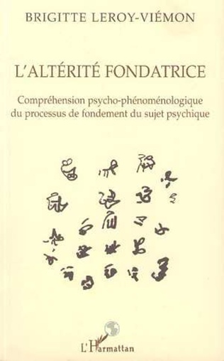 Couverture L'ALTÉRITÉ FONDATRICE