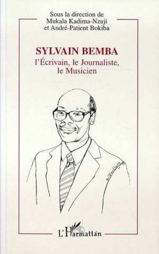 Couverture Sylvain Bemba, l'écrivain, le journaliste, le musicien