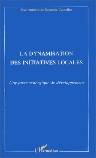 Couverture La dynamisation des initiatives locales