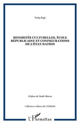 Couverture Minorités culturelles, école républicaine et configurations de l'état-nation