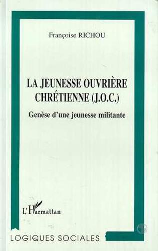 Couverture La jeunesse ouvrière chrétienne (J.O.C)