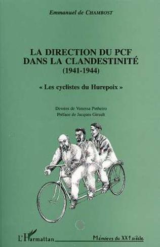 Couverture La direction du PCF dans la clandestinité (1941-1944)